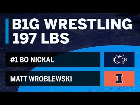 197 LBS: #1 Bo Nickal (Penn State) vs. Matt Wroblewski (Illinois) | Big Ten Wrestling