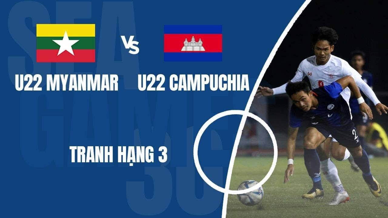 U22 Myanmar Vs U22 Campuchia | SEA Games 2019