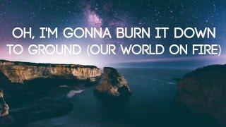 Olivver the Kid - World On Fire (Lyrics)