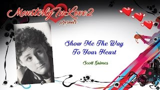 Scott Grimes - Show Me The Way To Your Heart