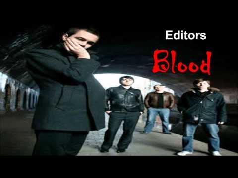 Editors -- Blood (Alternative Version)
