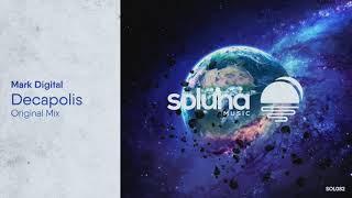 Mark Digital - Decapolis [Soluna Music]