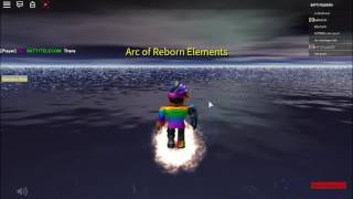 Roblox- Arc of Reborn Elements ( Rainbow Arc all skills)