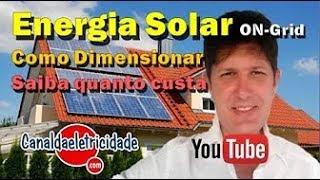 QUANTO CUSTA INSTALAR ENERGIA SOLAR EM SUA CASA-2018