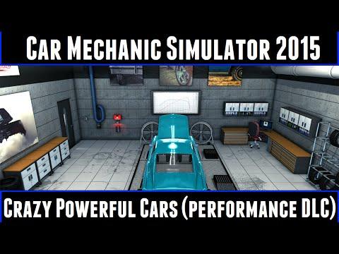Car Mechanic Simulator 2015 Crazy Powerful Cars (Performance DLC)