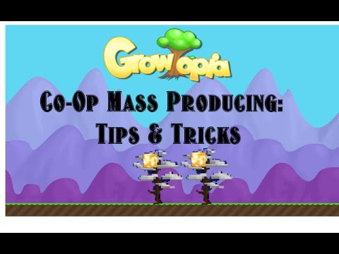 Growtopia: Co-Op Mass Producing | Tips & Tricks