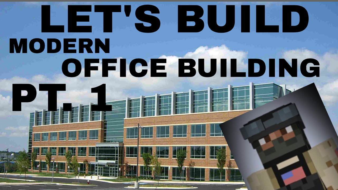 build a office. letu0027s build modern office building pt 1 minecraft tutorial a