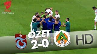 Trabzonspor - A. Alanyaspor Ziraat Türkiye Kupası Maçının Özeti