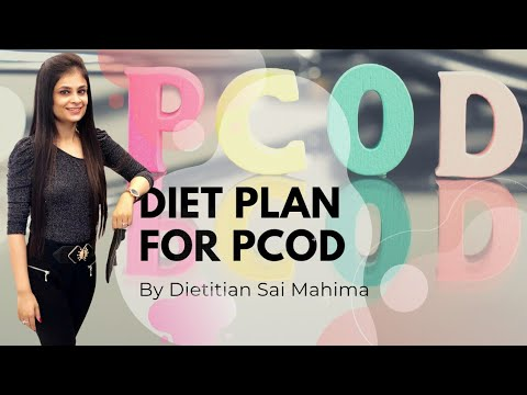 Diet Tips | PCOD Diet Guidelines To Cure & Manage @ DTSaiMahima - Book Appointment Online