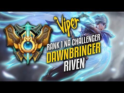 Viper Dawnbringer Riven Montage - Rank 1 NA Challenger (65% Win Rate)