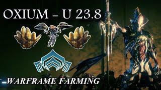 Warframe Farming - Oxium (Update 23.8)