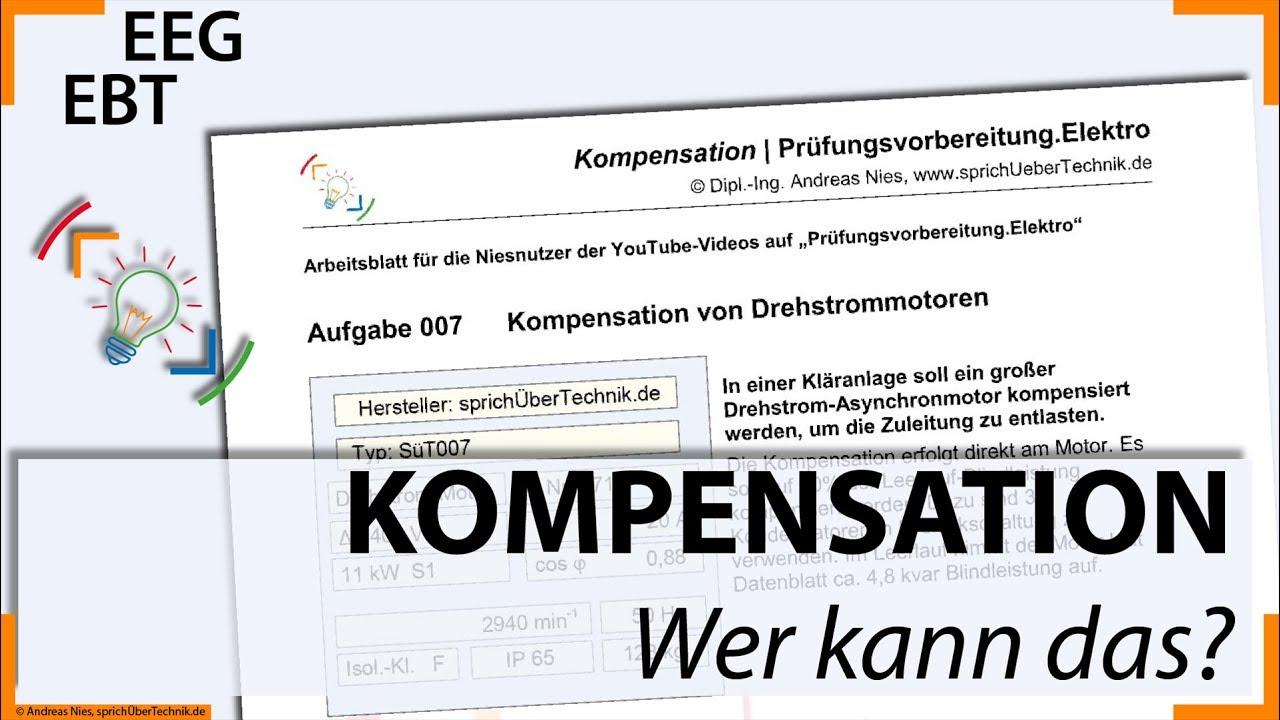 Aufgabe 007 ::: Kompensation Drehstrommotor ::: selbst rechnen ...