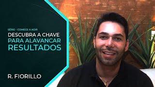 DESCUBRA A CHAVE PARA ALCANÇAR RESULTADOS | Ricardo Fiorillo