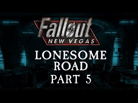 Fallout: New Vegas - Lonesome Road - Part 5 - Forward into the Valley of Death