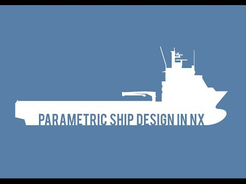 Parametric Ship Design in NX