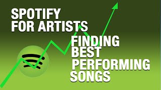 using-spotify-for-artists-data-to-find-your-best-performing-songs