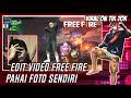 Cara Edit  Free Fire Pakai Foto Sendiri Yang Viral Di Tiktok Capcut Android  Mp3 - Mp4 Download