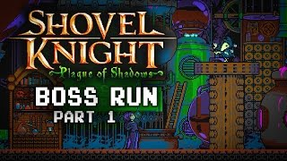 Shovel Knight: Plague of Shadows | ALL BOSSES | Black Knight, King Knight, Specter Knight