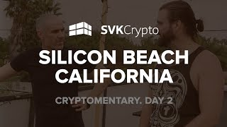 Silicon Beach, California. Day 2 Vlog - Interview with Tim and Travis, Ikigai and Everipedia