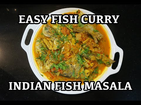 How to make Easy Indian Fish Curry Recipe - Delicious fish curry recipe