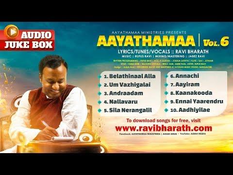 Aayathamaa Vol.6  ::: Official Audio Jukebox :::  Ravi Bharath ::: Rufus Ravi