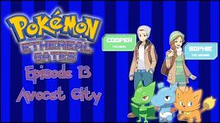 "Pokemon: Ethereal Gates | Episode 13 ""Avocet City"