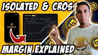 Cross Margin And Isolated Margin Trading On Binance Explained.