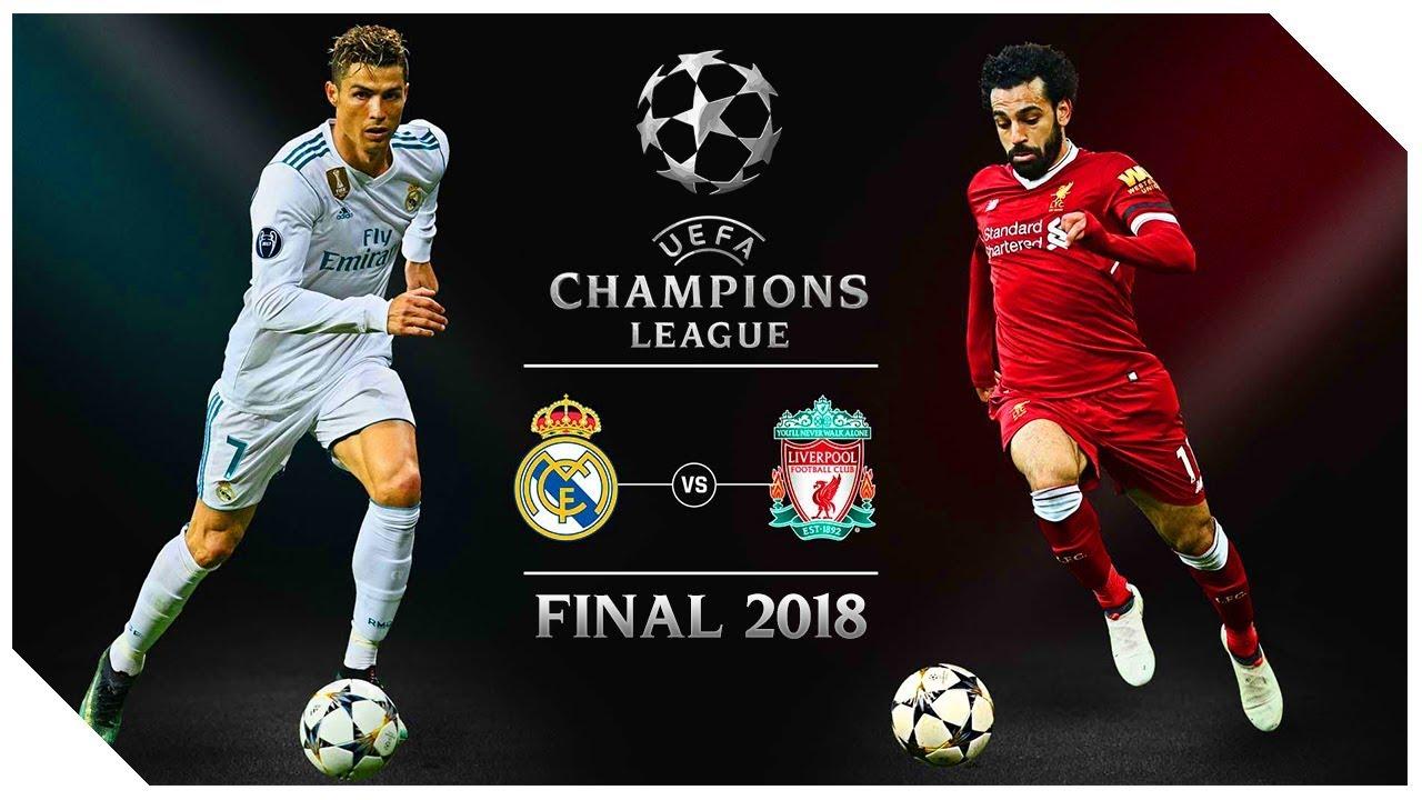 BAJNOKOK LIGÁJA DÖNTŐ 2018 ⚽ Real Madrid vs Liverpool ...