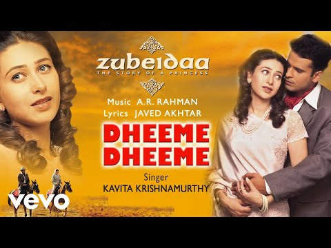 Dheeme Dheeme - Official Audio Song | Zubeidaa | A.R. Rahman