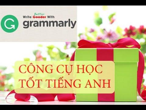 Hướng dẫn đăng ký và sử dụng công cụ Grammarly học tốt tiếng anh