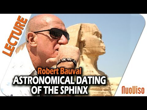 The Astronomical Dating Of The Sphinx - Robert Bauval