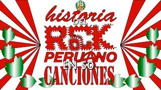 Historia del Rock Peruano en 50 canciones