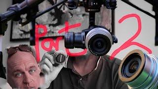 Full on Ultimate DJI Inspire 1 Pro Olympus 14-42mm lensTest part 2