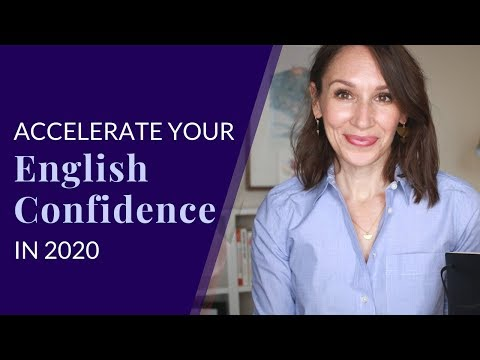 Accelerate Your English Confidence in 2020 — Part 1
