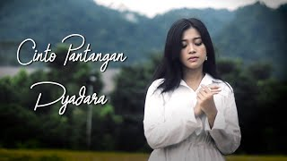 CINTO PANTANGAN - DYADARA terbaru 2019