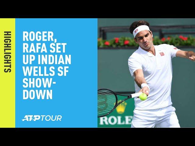 Highlights: Federer, Nadal Set Up SF Showdown At Indian Wells 2019