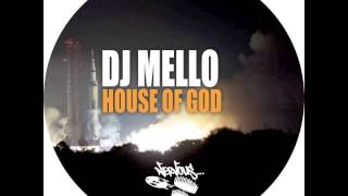 DJ Mello - House Of God (Mello & Lisi Mix)