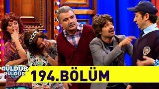 Güldür Güldür Show 194.Bölüm (Tek Parça Full HD)