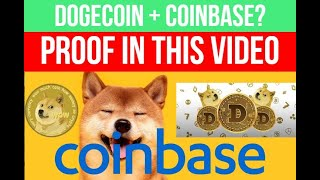 DOGECOIN COINBASE PROOF! When will the crypto platform finally add DOGE will it gain or lose value?