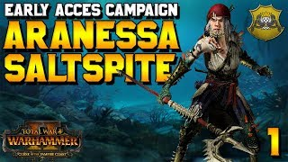 Aranessa Saltspite Early Access Campaign! #1 | Curse of the Vampire Coast
