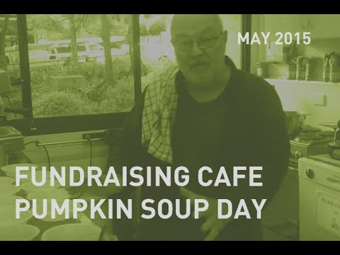 CMC Fundraising Cafe Pumpkin Soup day 14 May 2015