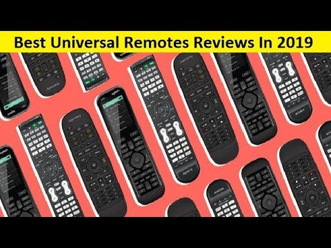 Top 3 Best Universal Remotes Reviews In 2019