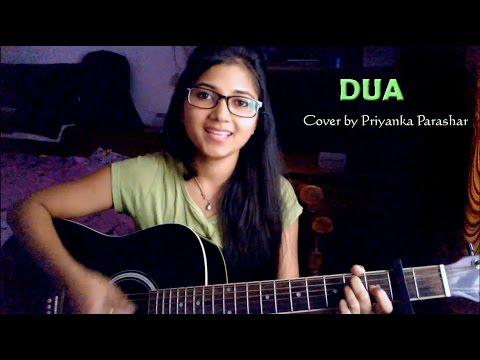 Dua | Shanghai movie | Cover by Priyanka Parashar
