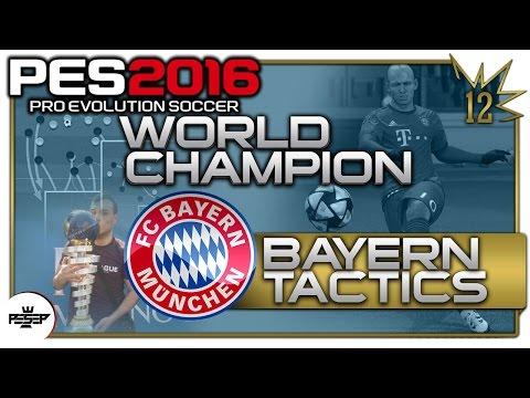 PES 2016 Bayern Munich Best Tactics & Formations PES16 WORLD CHAMPION tactics (Usmakabyle)