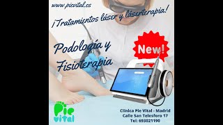 Tratamiento láser y láserterapia en Clínica Pie Vital Madrid