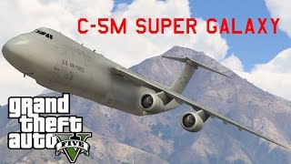 GTA V C-5M Super Galaxy (Biggest Aircraft MOD)