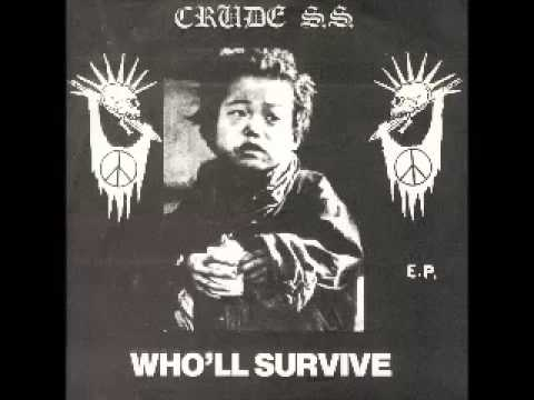 Crude SS - Who'll Survive
