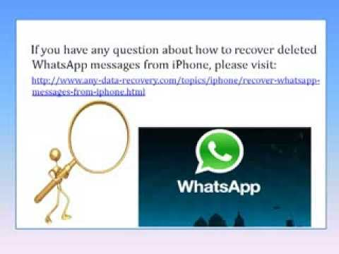 how to see deleted messages on iphone accidentally deleted whatsapp how to retrieve whatsapp 20288