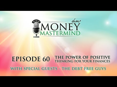 MMS060 - The Power of Positive Thinking for Your Finances