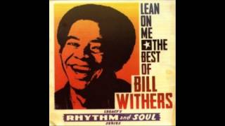 Bill Withers - Just the two of us- Con letra.